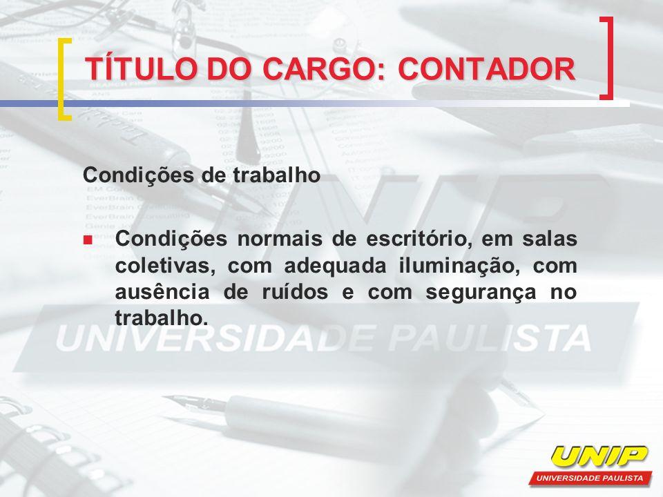 TÍTULO DO CARGO: CONTADOR
