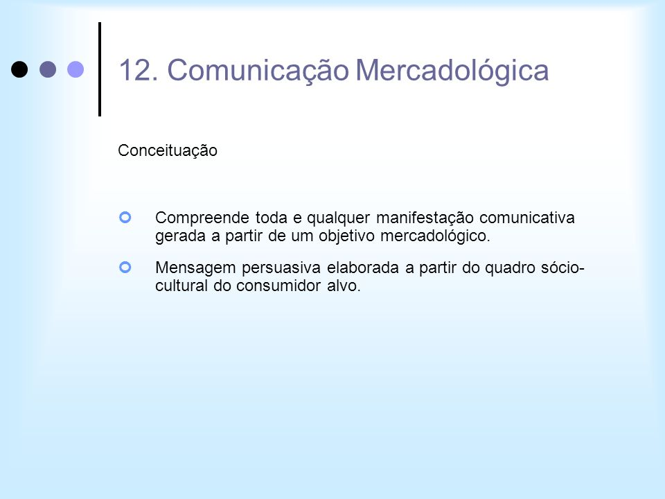 12. Comunicação Mercadológica