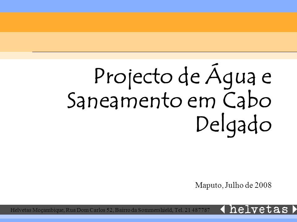 Projecto de Água e Saneamento em Cabo Delgado Maputo, Julho de 2008