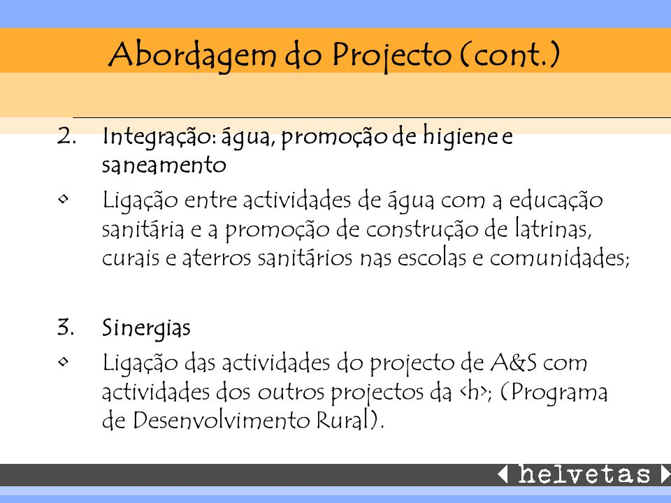 Abordagem do Projecto (cont.)