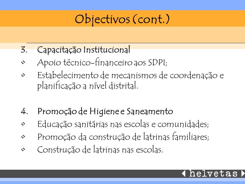 Objectivos (cont.) Capacitação Institucional