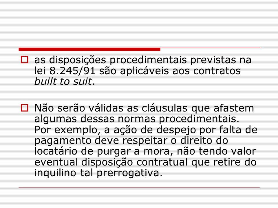 as disposições procedimentais previstas na lei 8