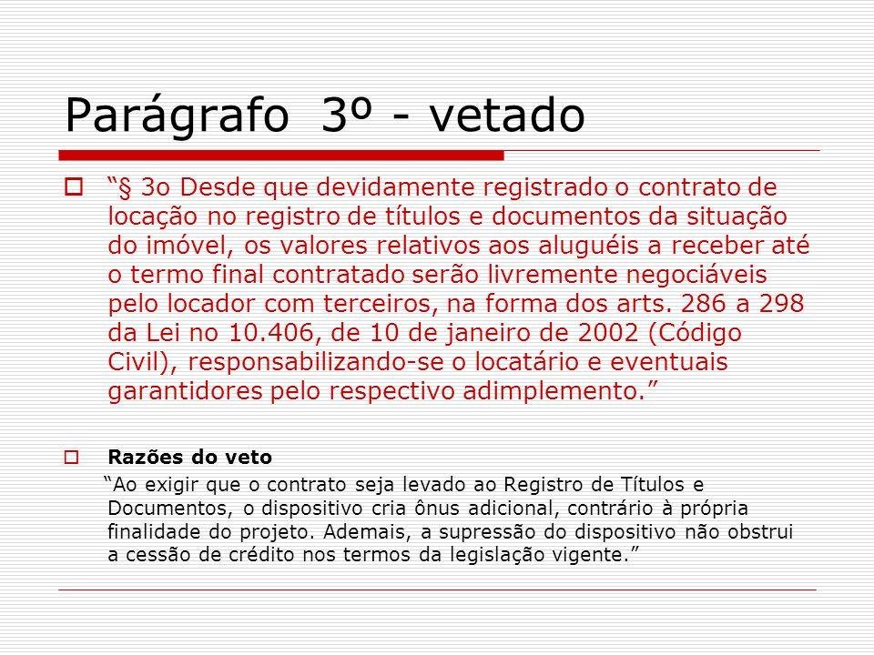 Parágrafo 3º - vetado