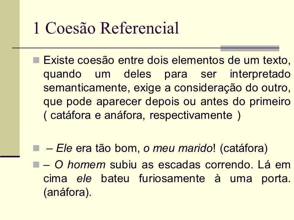 1 Coesão Referencial