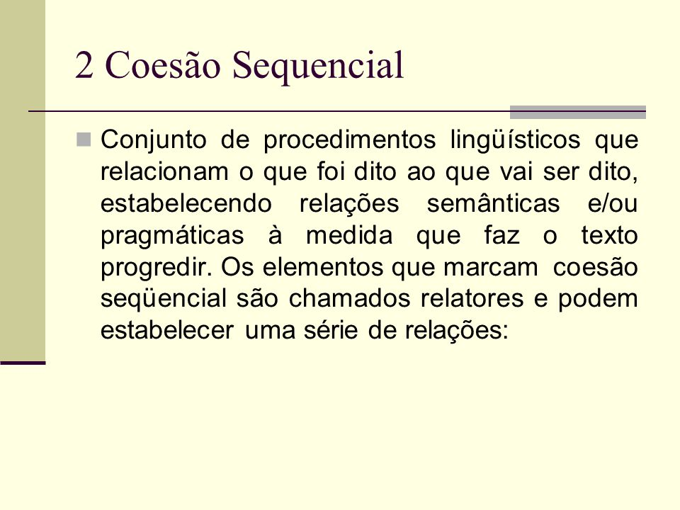 2 Coesão Sequencial