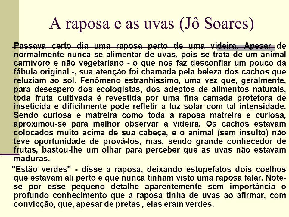 A raposa e as uvas (Jô Soares)