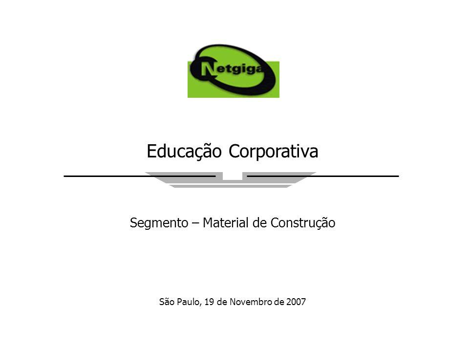 Educação Corporativa Segmento – Material de Construção