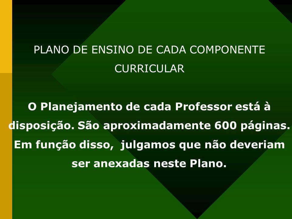 PLANO DE ENSINO DE CADA COMPONENTE CURRICULAR