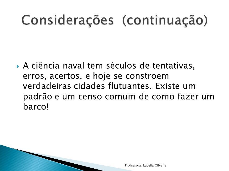 Considerações (continuação)