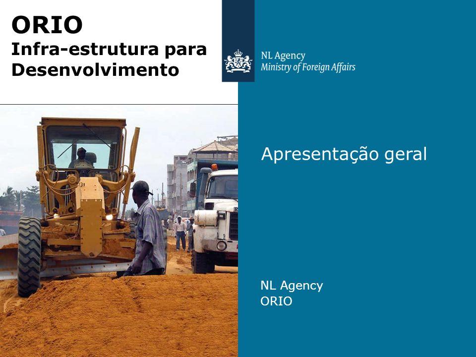 ORIO Infra-estrutura para Desenvolvimento Apresentação geral NL Agency