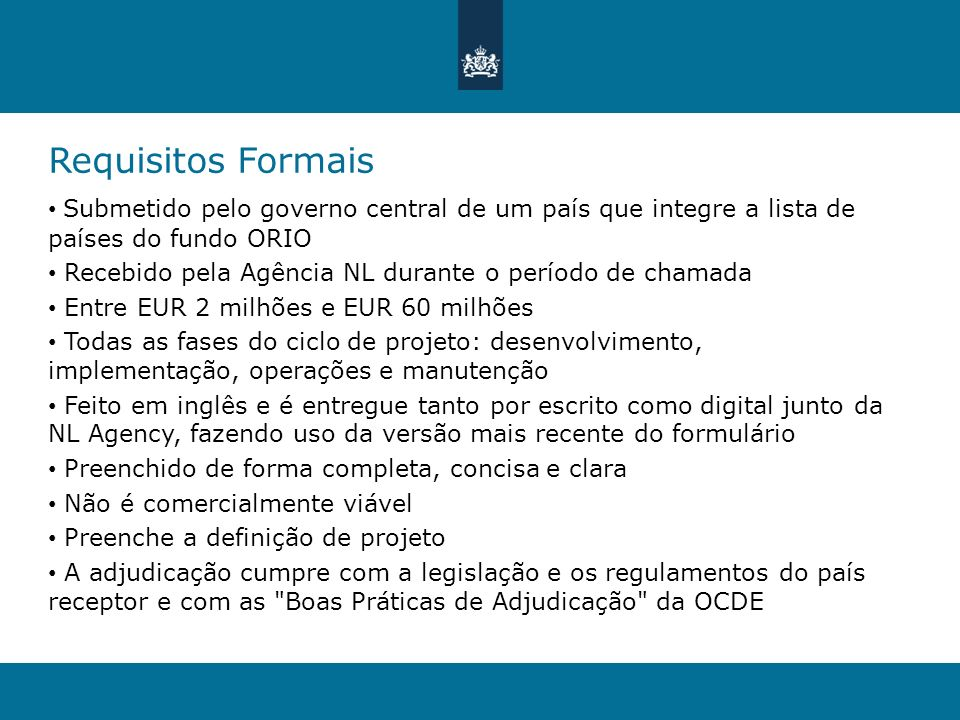 Requisitos Formais Submetido pelo governo central de um país que integre a lista de países do fundo ORIO.