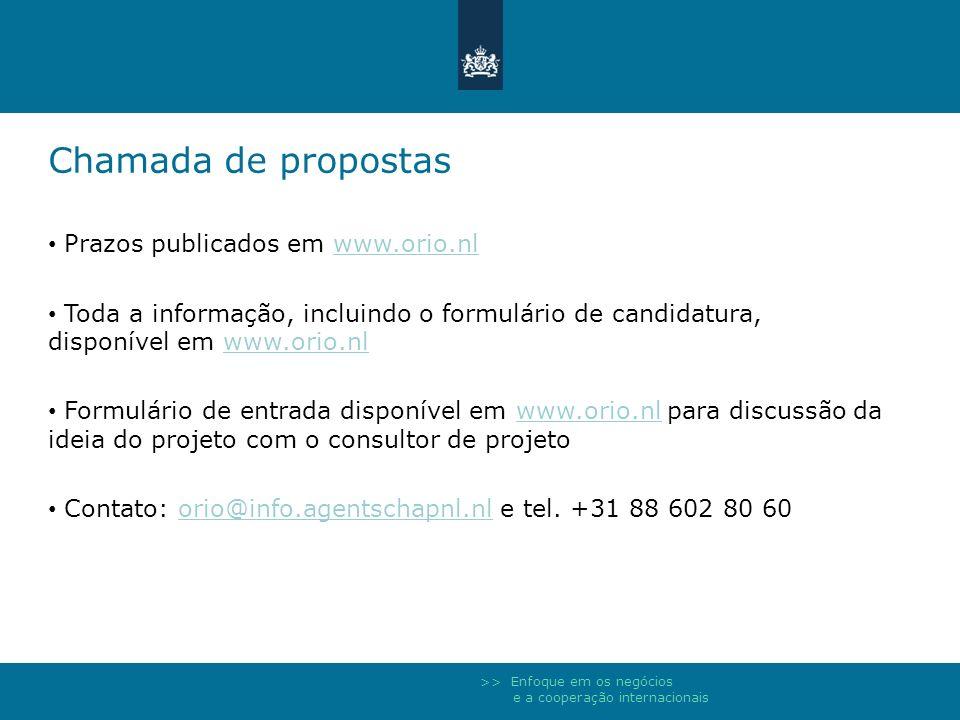 Chamada de propostas Prazos publicados em www.orio.nl