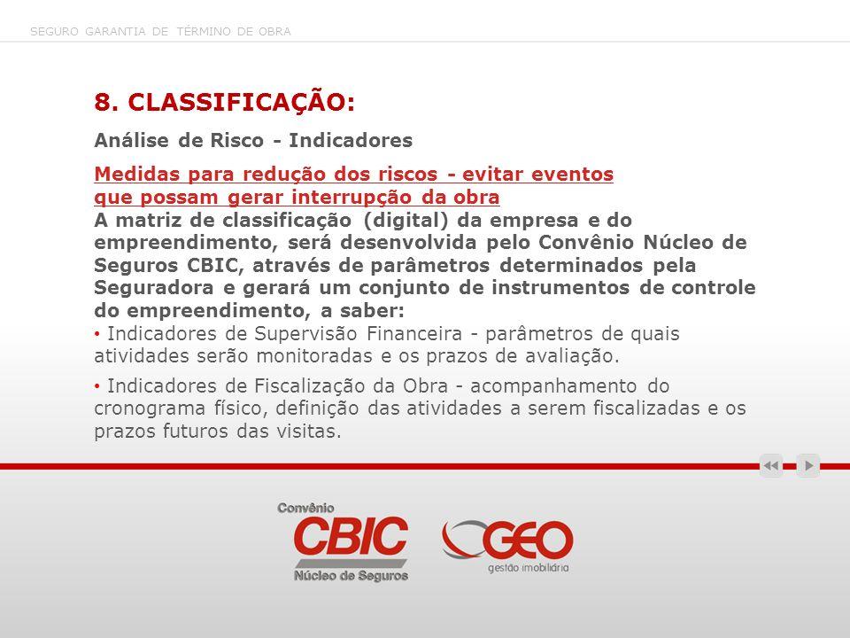 8. CLASSIFICAÇÃO: Análise de Risco - Indicadores