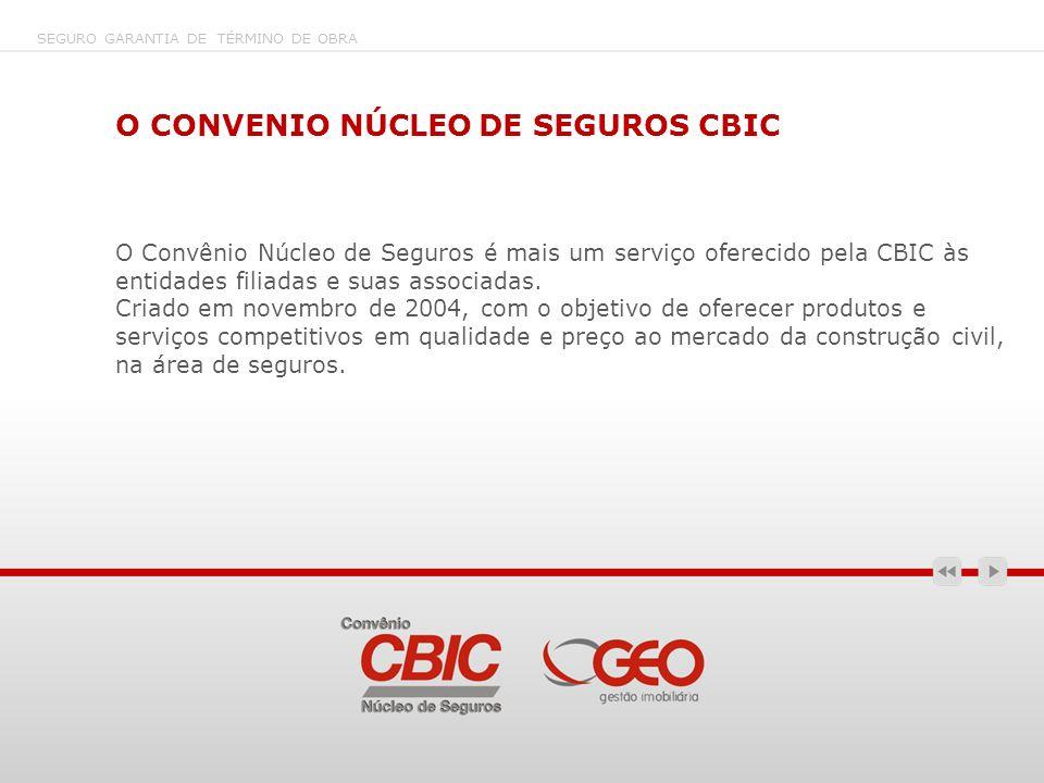 O CONVENIO NÚCLEO DE SEGUROS CBIC