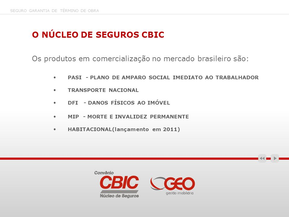 O NÚCLEO DE SEGUROS CBIC