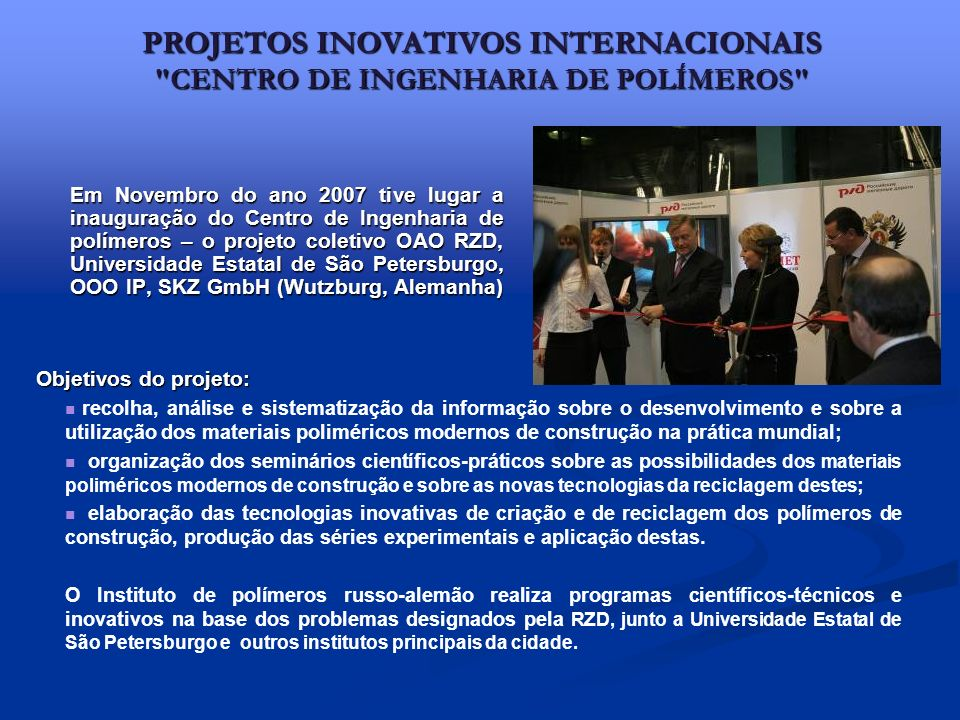 PROJETOS INOVATIVOS INTERNACIONAIS CENTRO DE INGENHARIA DE POLÍMEROS