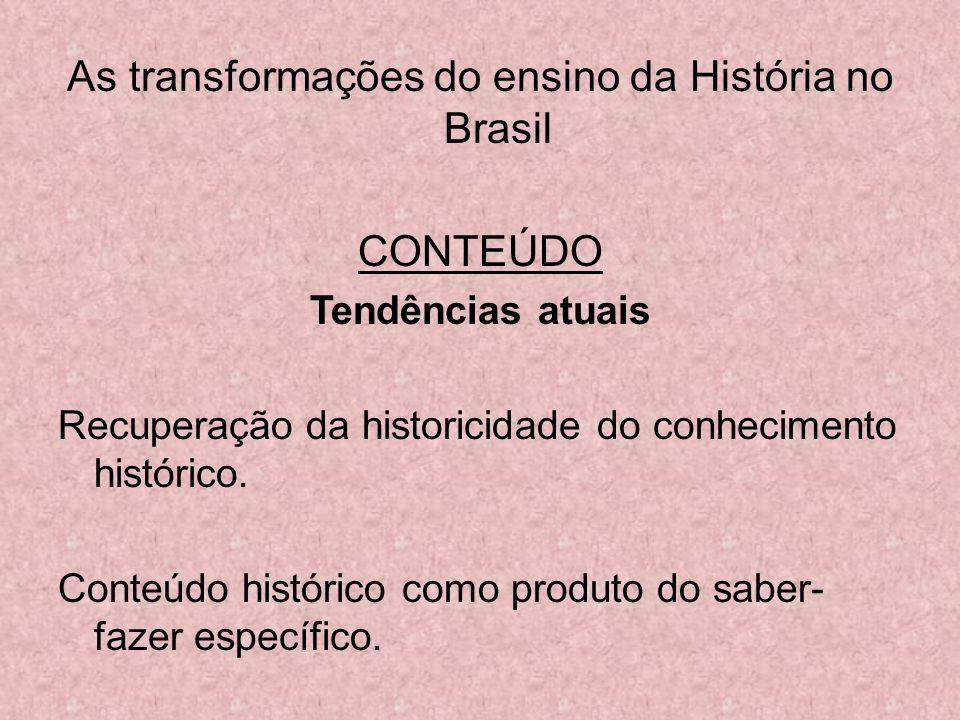 As transformações do ensino da História no Brasil