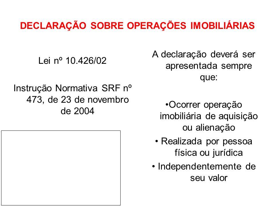 DECLARAÇÃO SOBRE OPERAÇÕES IMOBILIÁRIAS