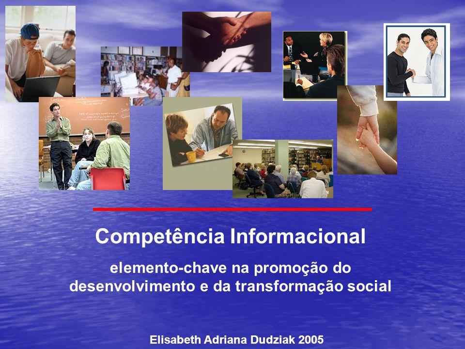 Competência Informacional Elisabeth Adriana Dudziak 2005