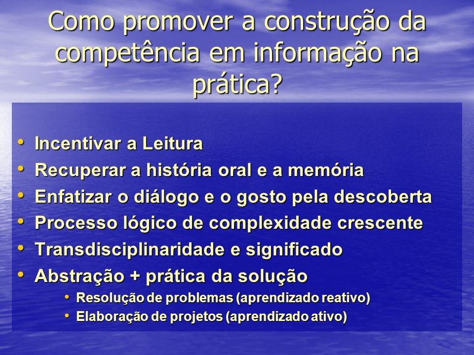 Como promover a construção da competência em informação na prática