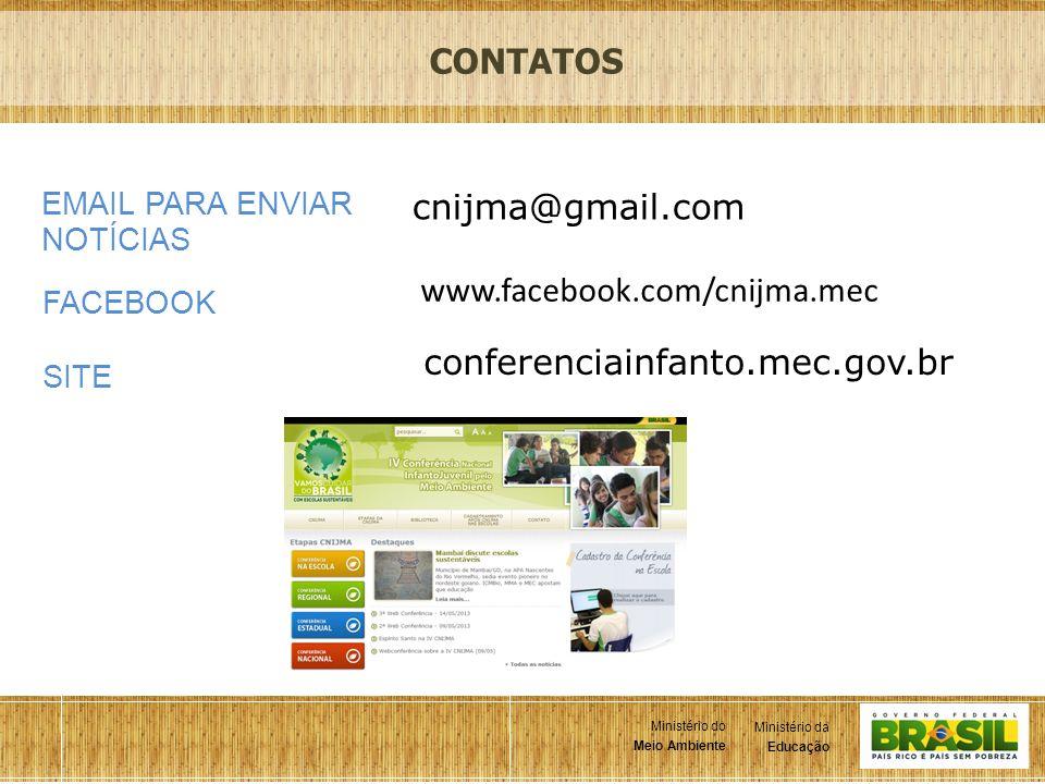 CONTATOS cnijma@gmail.com www.facebook.com/cnijma.mec