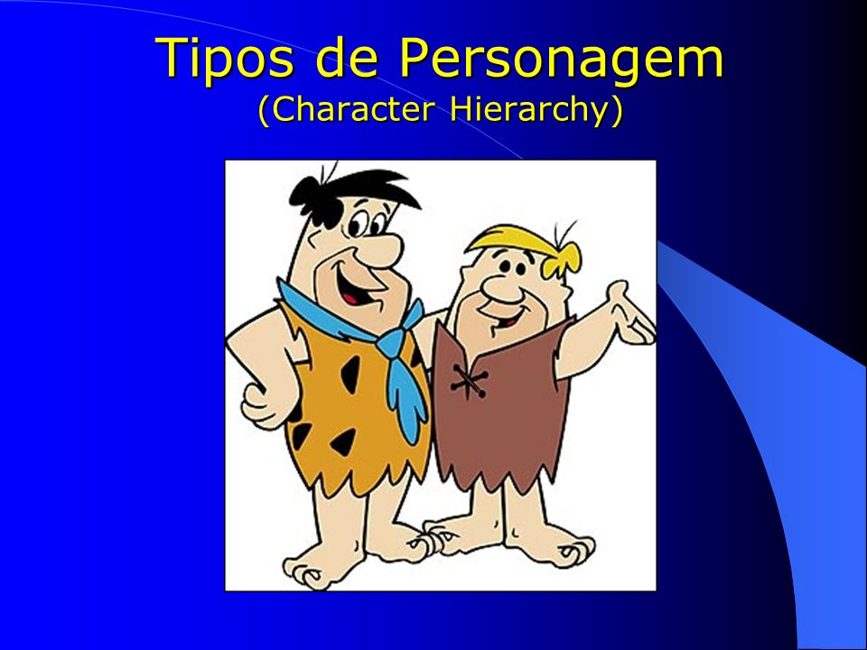Tipos de Personagem (Character Hierarchy)