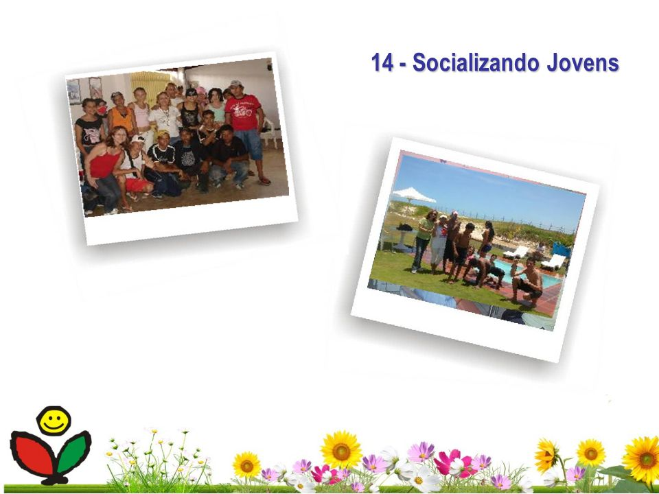14 - Socializando Jovens