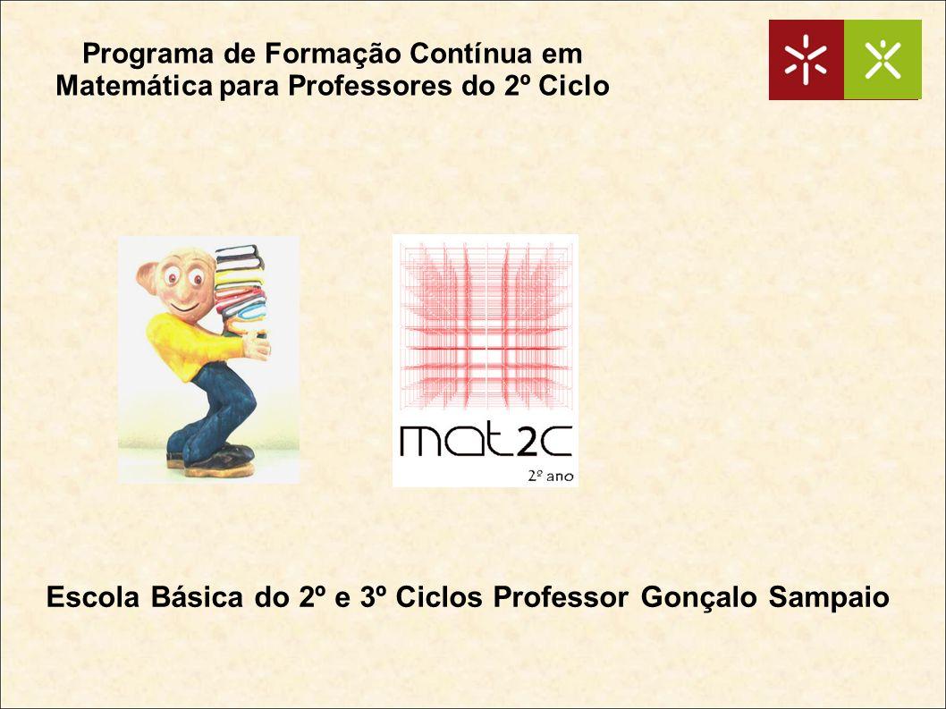 Escola Básica do 2º e 3º Ciclos Professor Gonçalo Sampaio