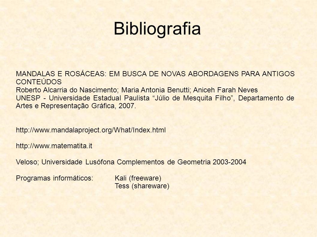 Bibliografia MANDALAS E ROSÁCEAS: EM BUSCA DE NOVAS ABORDAGENS PARA ANTIGOS CONTEÚDOS.