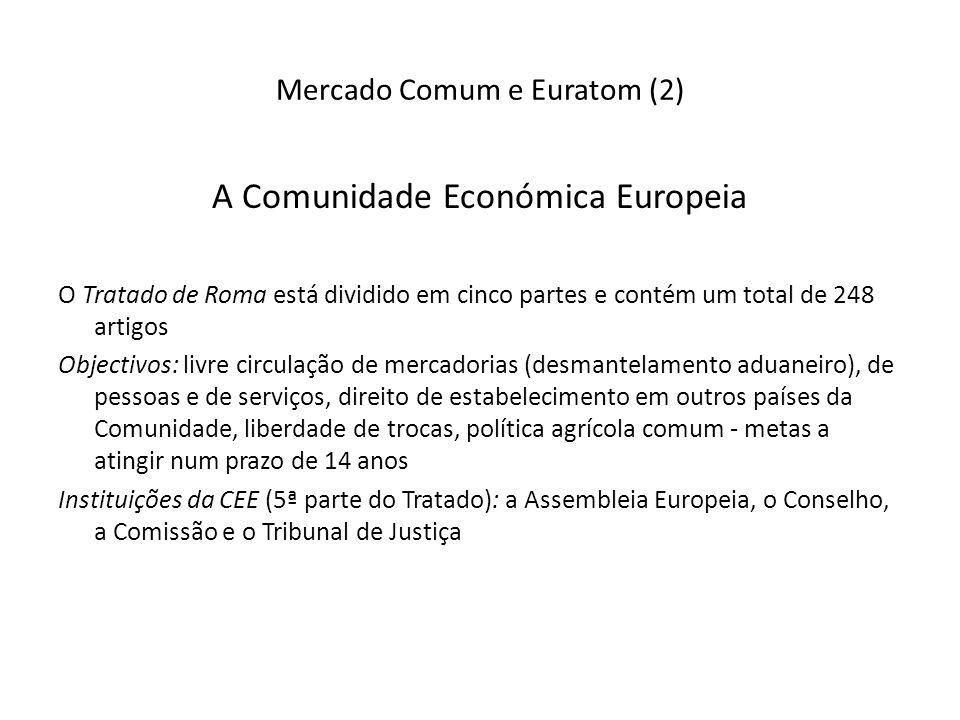 Mercado Comum e Euratom (2)