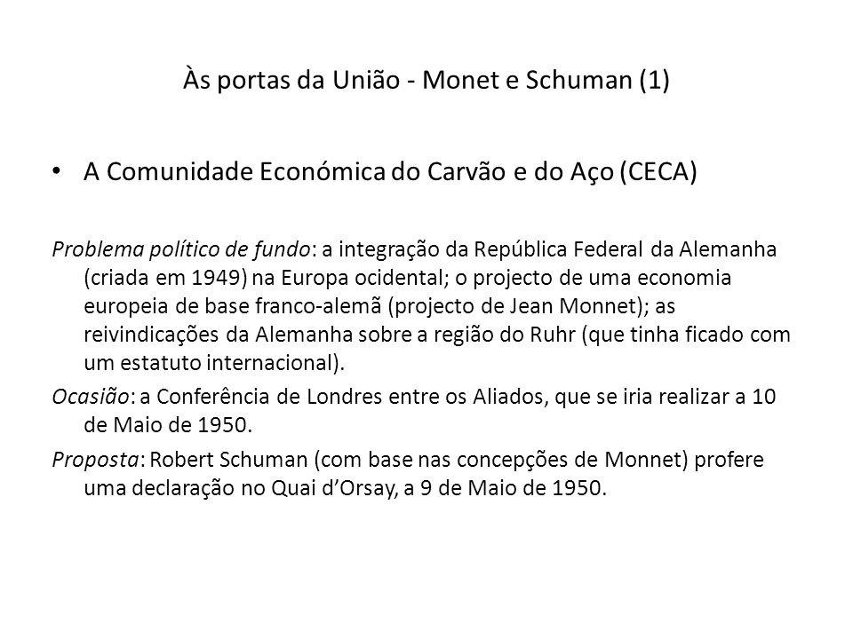 Às portas da União - Monet e Schuman (1)