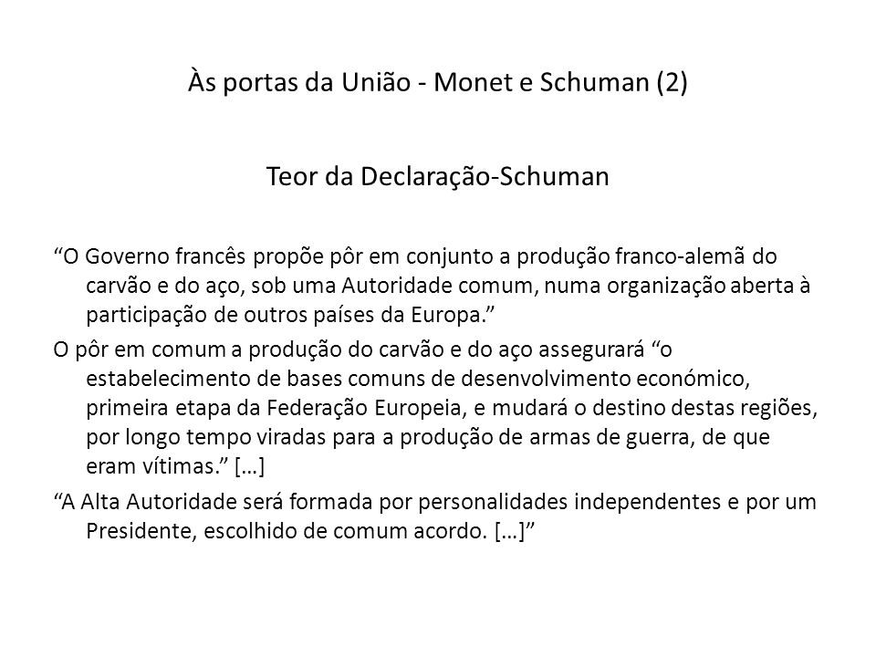 Às portas da União - Monet e Schuman (2)
