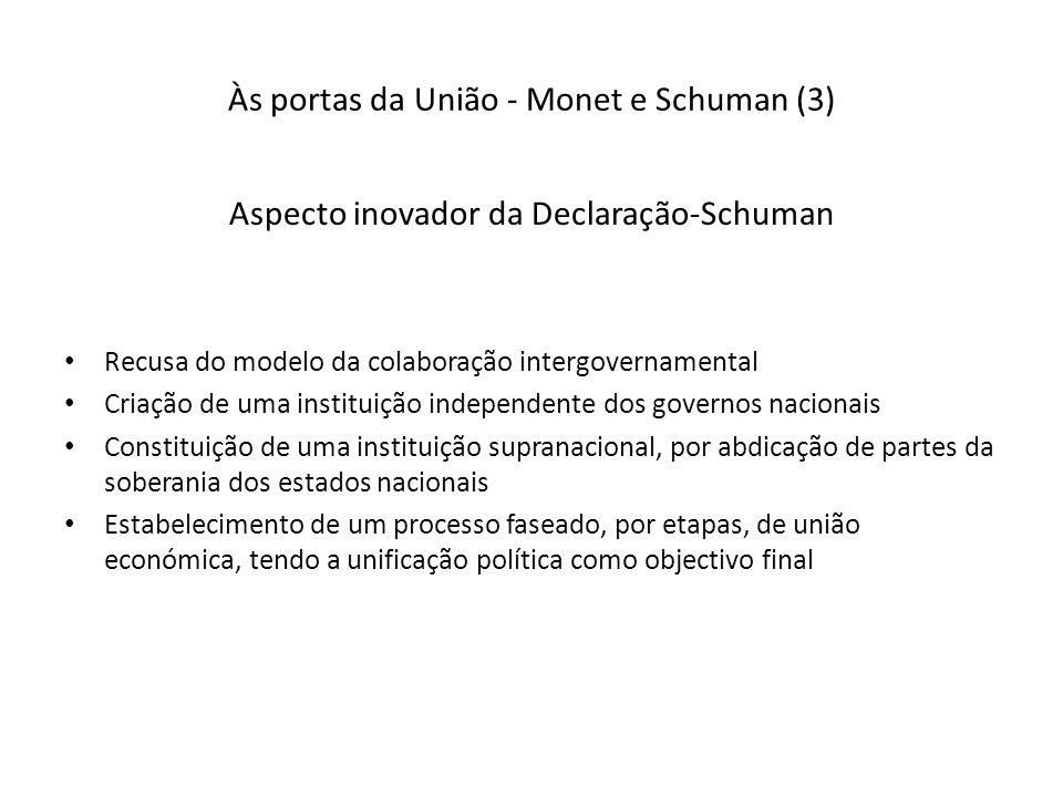 Às portas da União - Monet e Schuman (3)