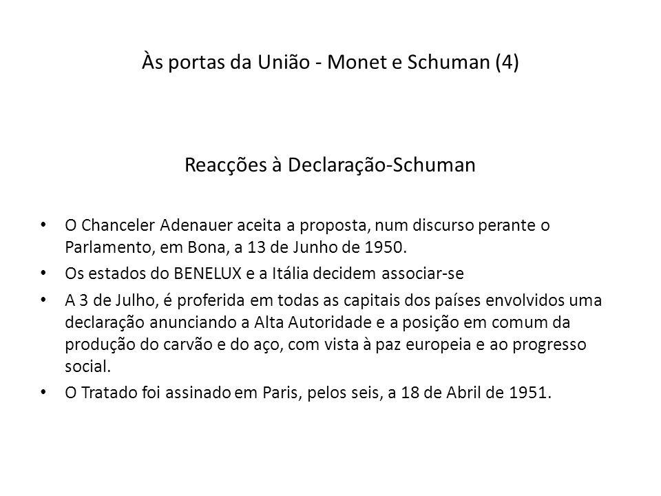 Às portas da União - Monet e Schuman (4)