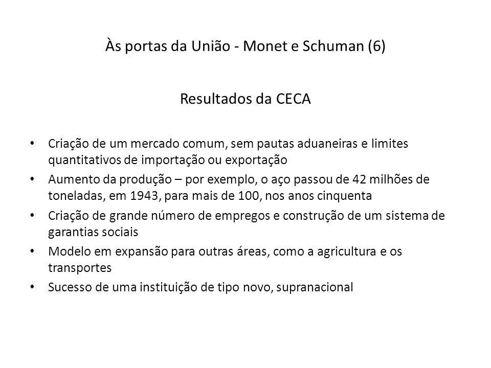 Às portas da União - Monet e Schuman (6)