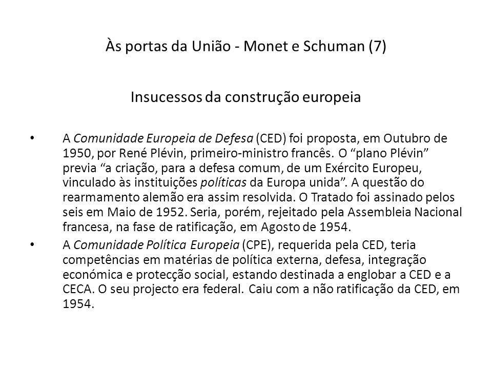 Às portas da União - Monet e Schuman (7)