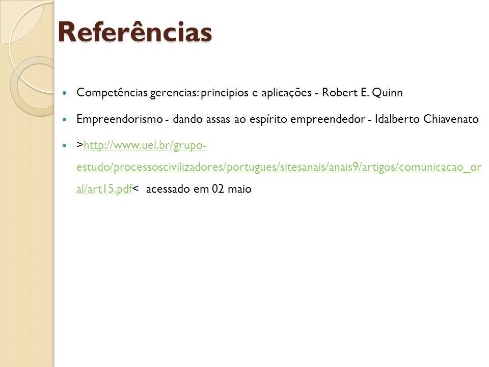 Referências Competências gerencias: principios e aplicações - Robert E. Quinn.