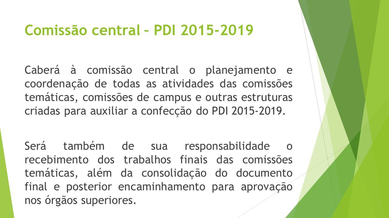 Comissão central – PDI 2015-2019
