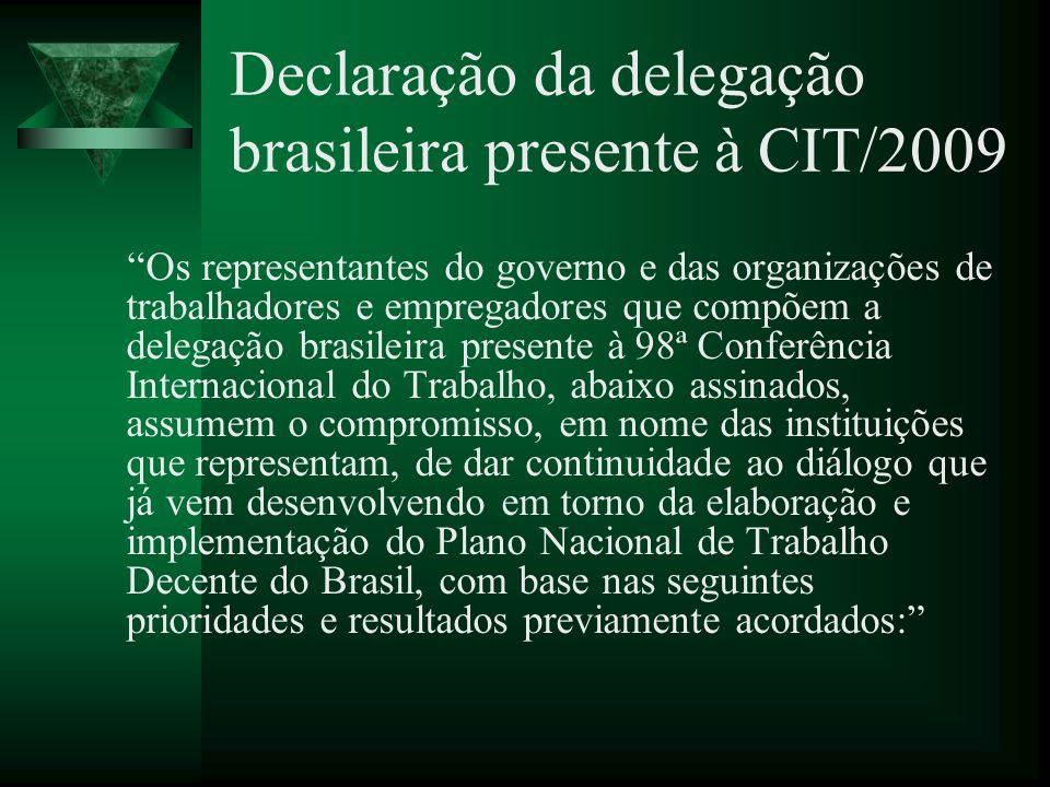 Declaração da delegação brasileira presente à CIT/2009