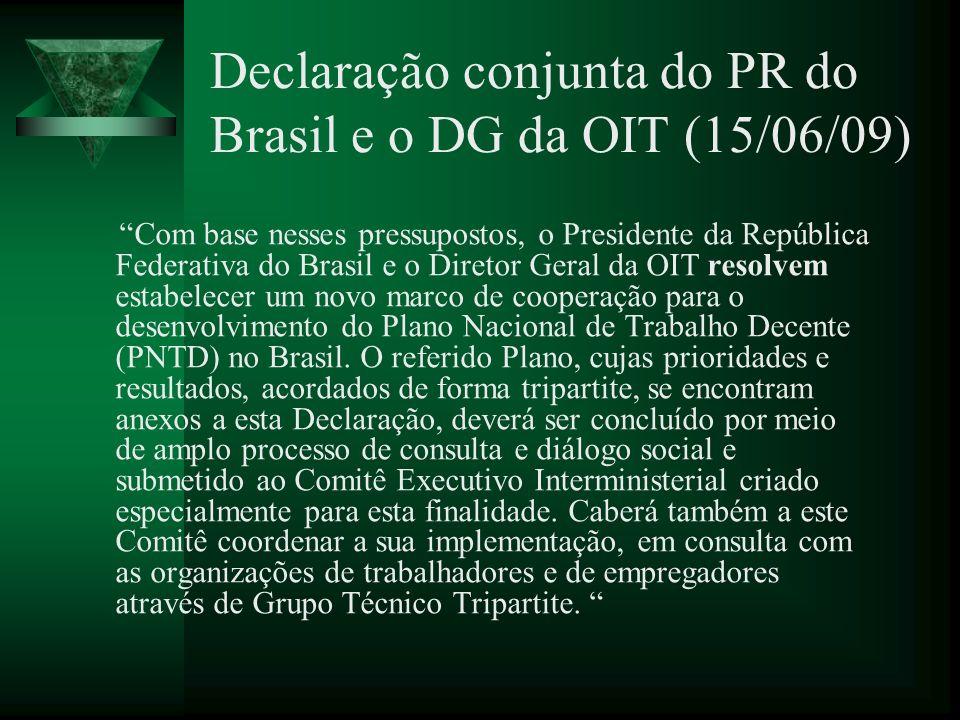 Declaração conjunta do PR do Brasil e o DG da OIT (15/06/09)