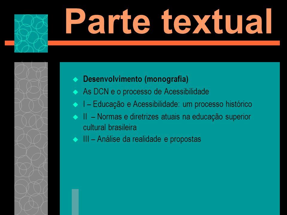 Parte textual Desenvolvimento (monografia)