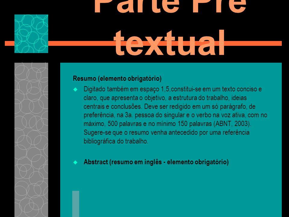 Parte Pré textual Resumo (elemento obrigatório)