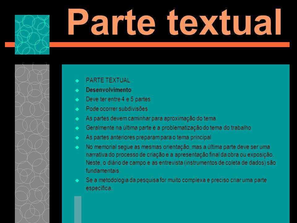 Parte textual PARTE TEXTUAL Desenvolvimento