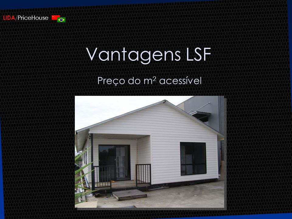 Vantagens LSF Preço do m2 acessível