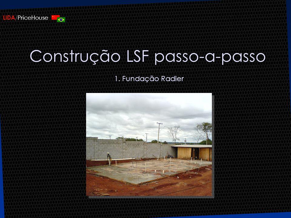 Construção LSF passo-a-passo 1. Fundação Radier
