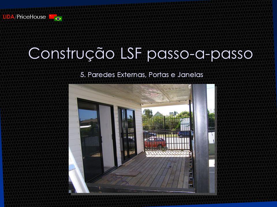 Construção LSF passo-a-passo 5. Paredes Externas, Portas e Janelas
