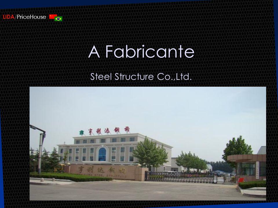 A Fabricante Steel Structure Co.,Ltd.
