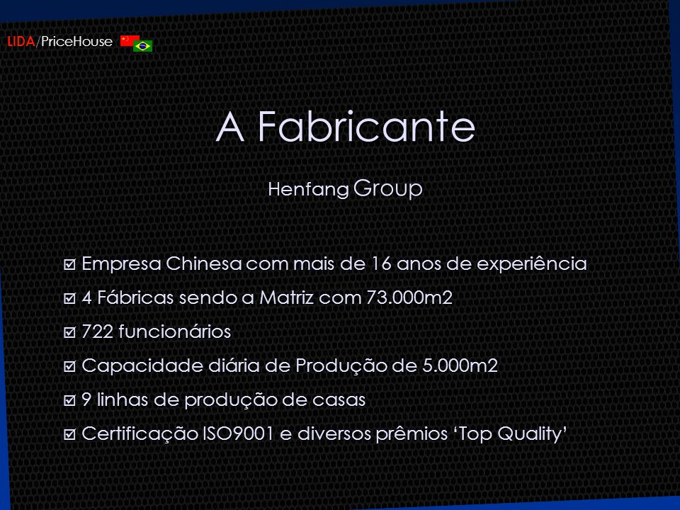 A Fabricante Henfang Group