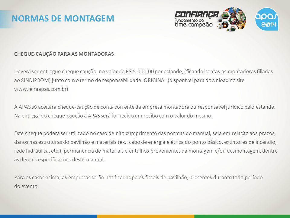 NORMAS DE MONTAGEM CHEQUE-CAUÇÃO PARA AS MONTADORAS