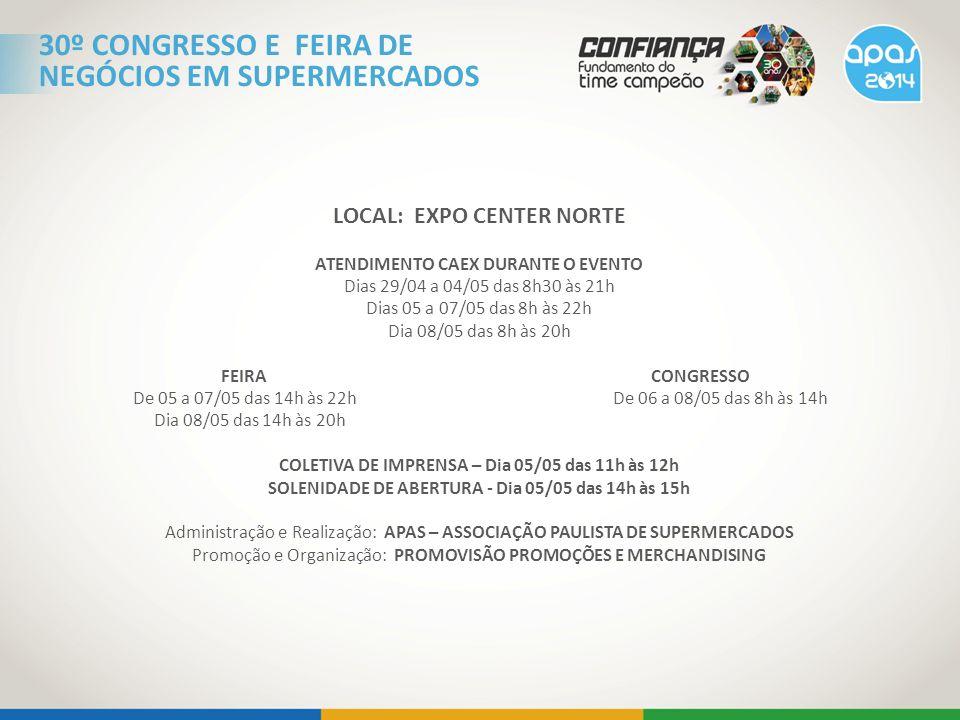 30º CONGRESSO E FEIRA DE NEGÓCIOS EM SUPERMERCADOS